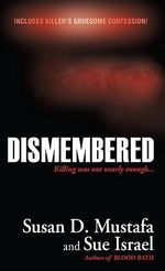 Dismembered - Susan D Mustafa