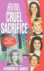 Cruel Sacrifice - Aphrodite Jones