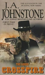 The Loner : Crossfire - J A Johnstone