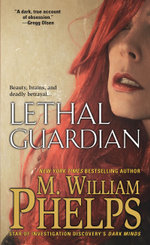 Lethal Guardian - M. W. Phelps