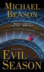 Evil Season : A Time to Kill... - Michael Benson