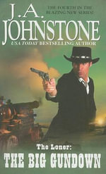 The Big Gundown :  The Big Gundown - J A Johnstone