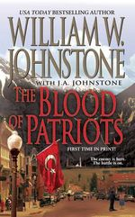 The Blood of Patriots - William W. Johnstone