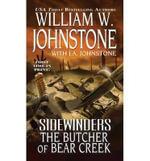 Sidewinders : the Butcher of Bear Creek - William W Johnstone