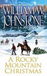 A Rocky Mountain Christmas - William W Johnstone