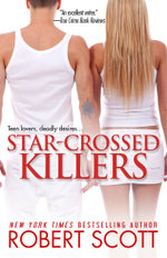 Star-Crossed Killers - Robert Scott