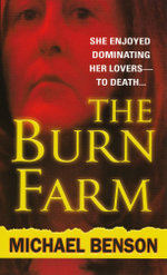 The Burn Farm - Michael Benson