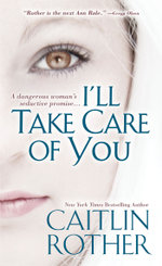 I'll Take Care of You - Caitlin Rother