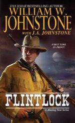 Flintlock : Flintlock - William W. Johnstone