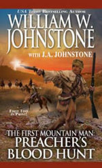 The First Mountain Man : Preacher's Blood Hunt - William W. Johnstone