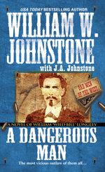 A Dangerous Man - William W. Johnstone