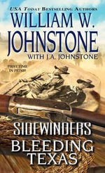 Sidewinders Bleeding Texas - William W Johnstone