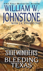 Sidewinders : Bleeding Texas - William W. Johnstone