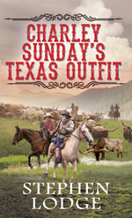Charlie Sunday's Texas Outfit - Stephen Lodge