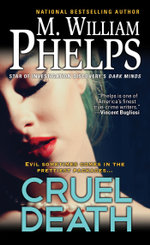 Cruel Death - M. William Phelps