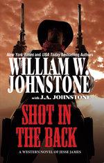 Shot in the Back - William W. Johnstone