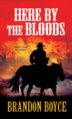 Here by the Bloods - Brandon Boyce
