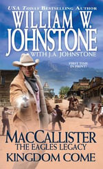 Maccallister Kingdom Come - William W Johnstone