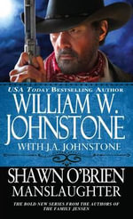 Shawn O'Brien Manslaughter - William W Johnstone