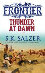 Thunder at Dawn - S.K. Salzer
