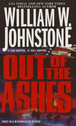 Out of the Ashes #1 - William W Johnstone