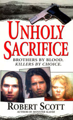 Unholy Sacrifice - Robert Scott