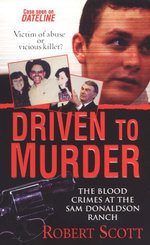 Driven To Murder - Robert Scott