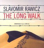 The Long Walk : The True Story of a Trek to Freedom - Slavomir Rawicz