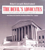 The Devil's Advocates : Greatest Closing Arguments in Criminal Law - Michael S Lief