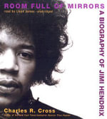Room Full of Mirrors - Charles R Cross