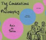 The Consolations of Philosophy - Alain de Botton