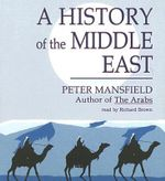 History of the Middle East - Peter Mansfield