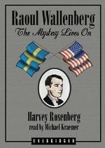 Raoul Wallenberg - Harvey Rosenfeld