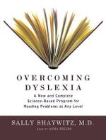 Overcoming Dyslexia : Library Edition - Sally, Md Shaywitz