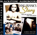 Anne Frank's Story - Carol Ann Lee