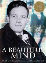 A Beautiful Mind : The Life of Mathematical Genius and Nobel Laureate John Nash - Sylvia Nasar