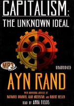 Capitalism : The Unknown Ideal - Ayn Rand