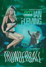 Thunderball : James Bond 007 (Blackstone) - Ian Fleming