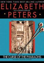 The Curse of the Pharoahs - Elizabeth Peters