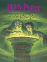 Harry Potter and the Half-Blood Prince : Thorndike Literacy Bridge - J K Rowling