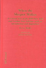 When the Sleeper Awakes  :  A Critical Text of the 1899 New York and London First Edition - H. G. Wells
