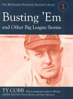Busting 'em and Other Big League Stories - Ty Cobb