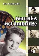 Mercedes McCambridge : A Biography and Filmography - Ron Lackmann