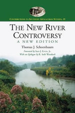 The New River Controversy : Law, Practice, and Policy - Thomas J. Schoenbaum