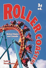 Roller Coasters : United States and Canada - Todd H. Throgmorton