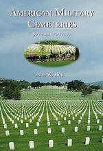 American Military Cemeteries - Dean W. Holt