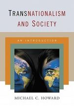 Transnationalism and Society : an Introduction - Michael C. Howard