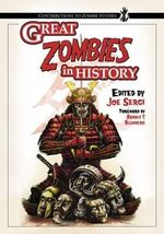 Great Zombies in History : Tales of Hauntings, Strange Happenings, and Other ...