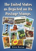 The United States as Depicted on Its Postage Stamps - Steve Rajtar