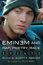 Eminem and Rap, Poetry, Race : Essays